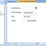 Membuat Form Menggunakan Microsoft Access 2007, Part 2 Form Manual